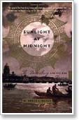 Sunlight at Midnight: St. Petersburg and the Rise of Modern Russia