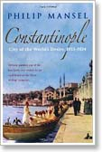 Constantinople: City of the World's Desire 1453-1924