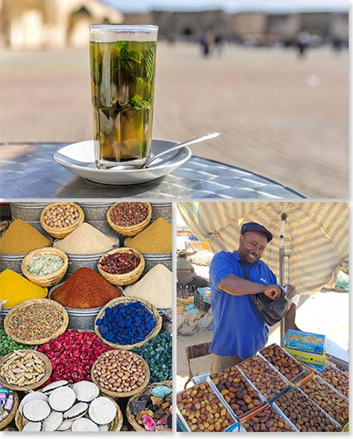 Top: Traditional Moroccan style mint tea; Bottom left: The flavors of Morocco; Bottom right: Local market